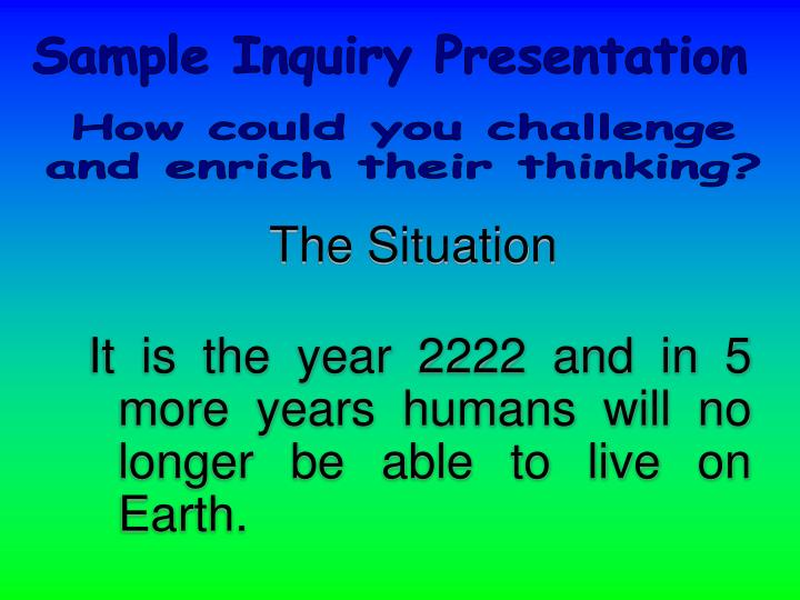 Sample Inquiry Presentation