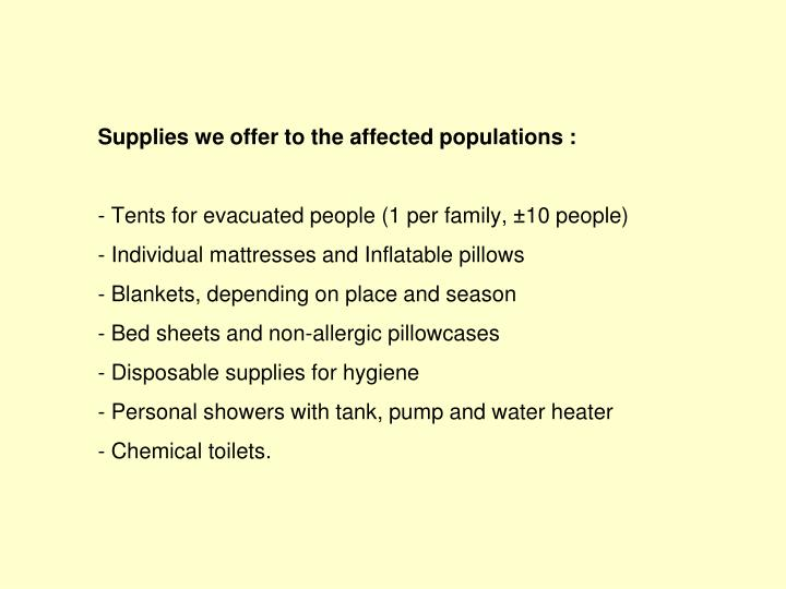 Supplies we offer to the affected populations :