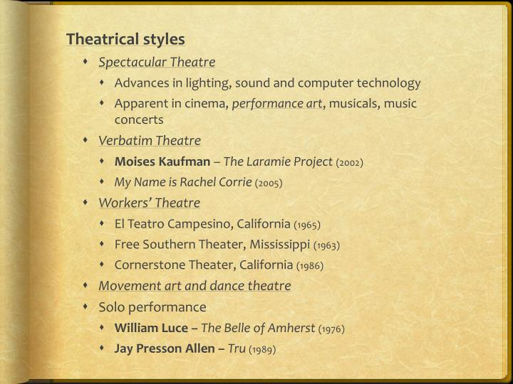 Theatrical styles