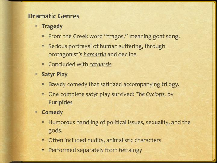 Dramatic Genres