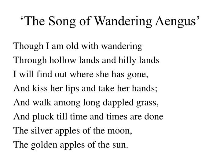 'The Song of Wandering Aengus'