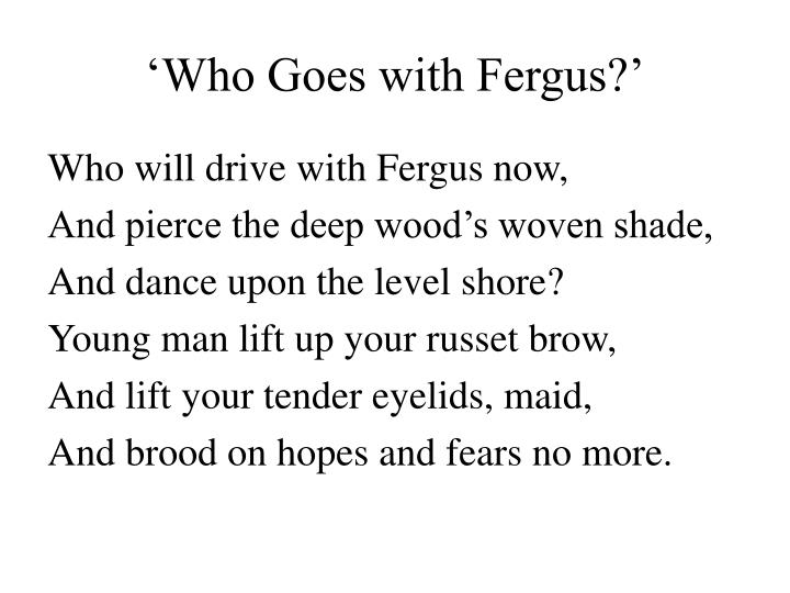 'Who Goes with Fergus?'