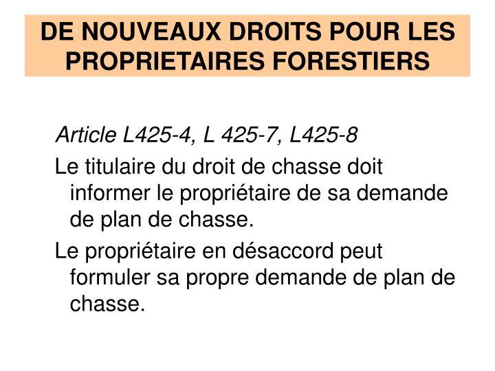 DE NOUVEAUX DROITS POUR LES PROPRIETAIRES FORESTIERS
