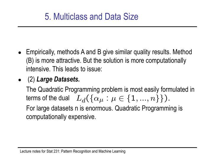 5. Multiclass and Data Size