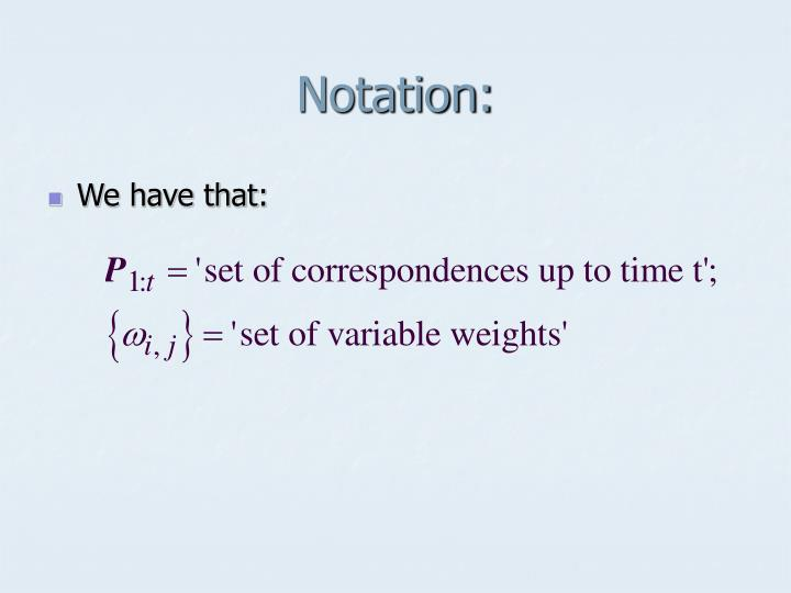 Notation: