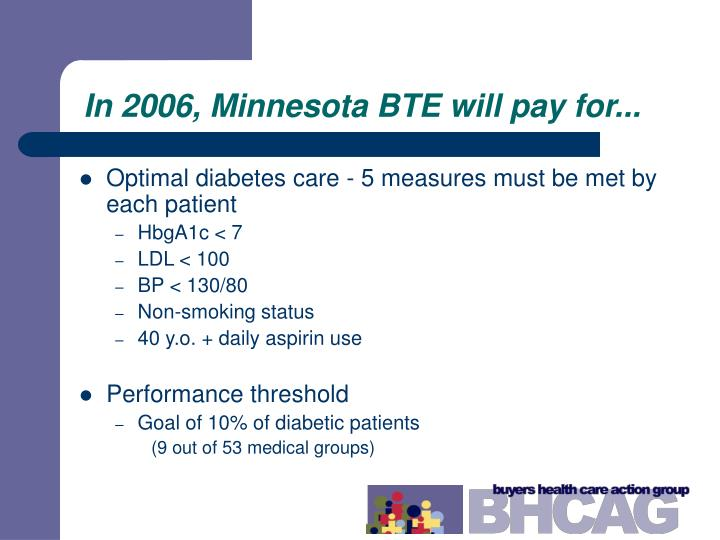 In 2006, Minnesota BTE will pay for...