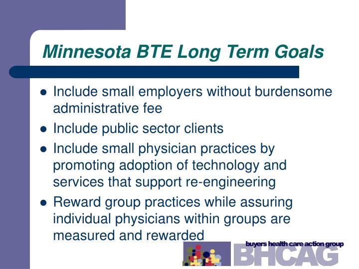 Minnesota BTE Long Term Goals