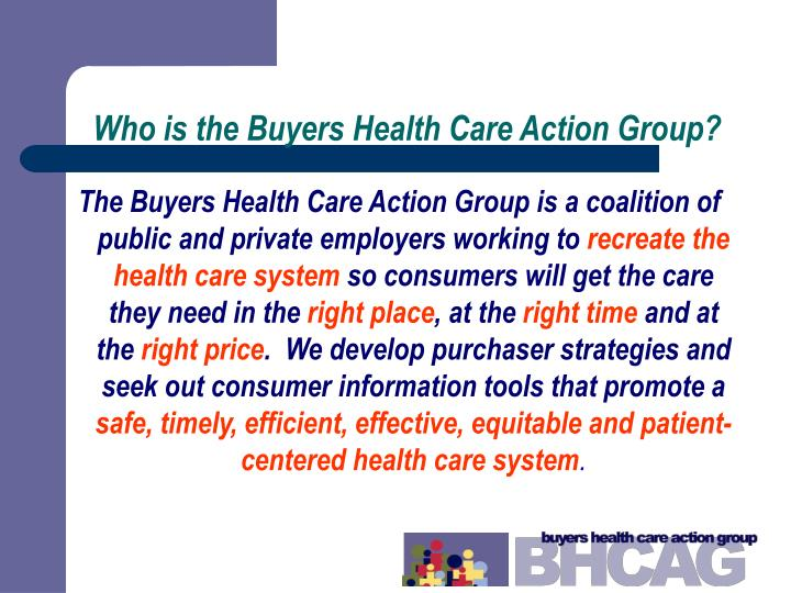 Who is the Buyers Health Care Action Group?
