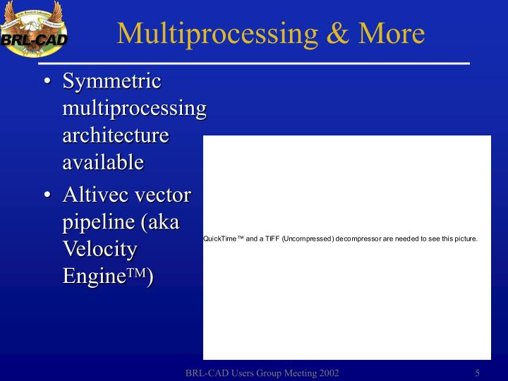 Symmetric multiprocessing architecture available