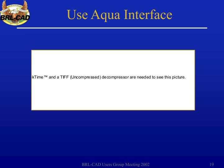 Use Aqua Interface