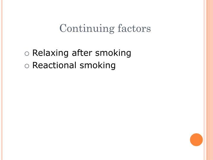 Continuing factors