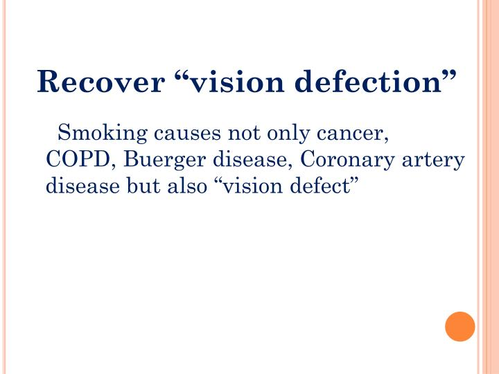 "Recover ""vision defection"""