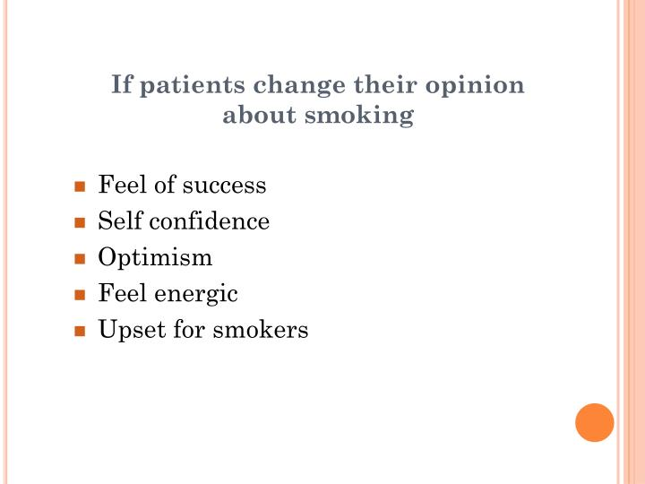 If patients change their opinion about smoking