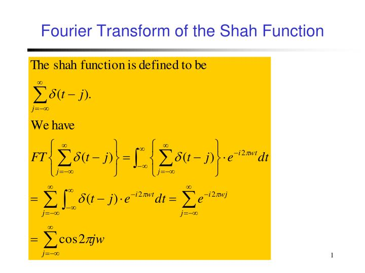 Fourier transform of the shah function