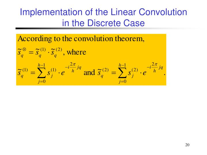 Implementation of the Linear Convolution