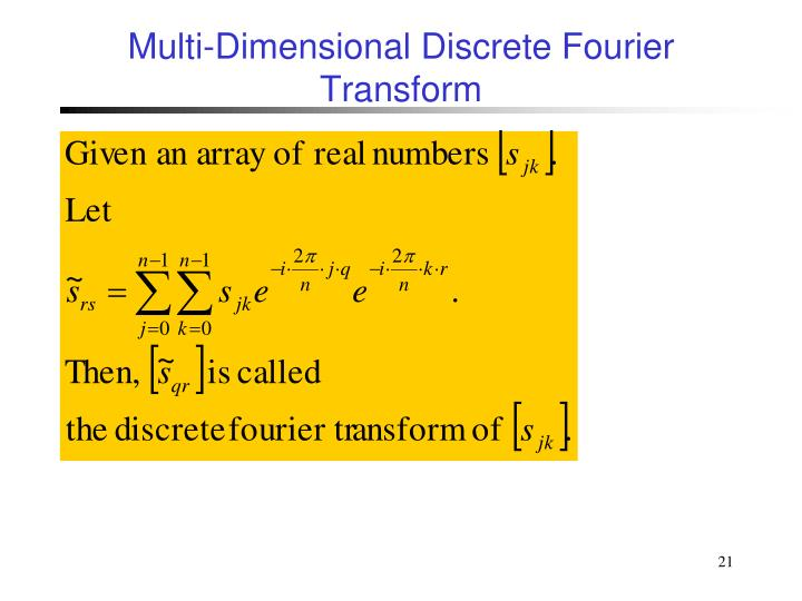Multi-Dimensional Discrete Fourier Transform