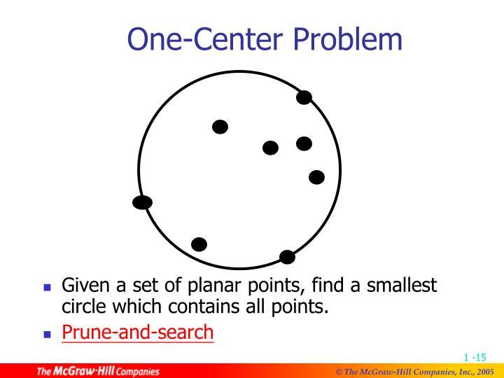 One-Center Problem