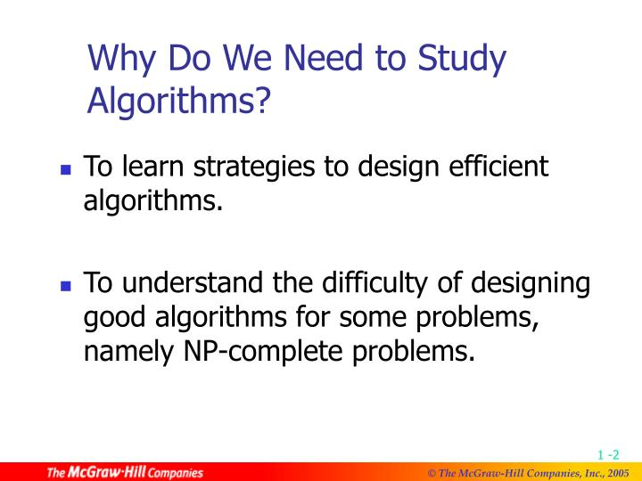 Why Do We Need to Study Algorithms?