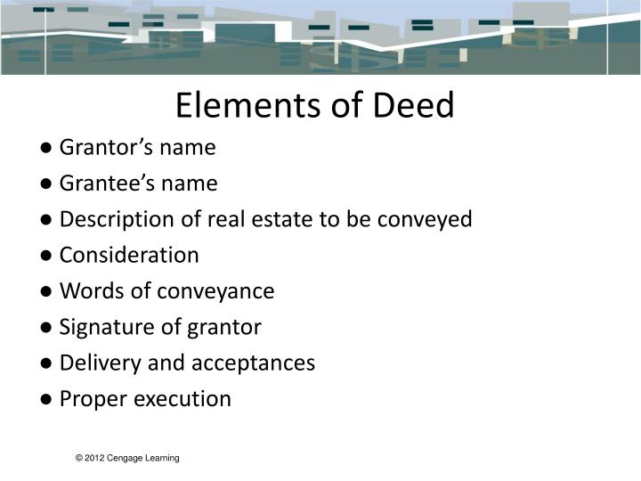 Elements of Deed