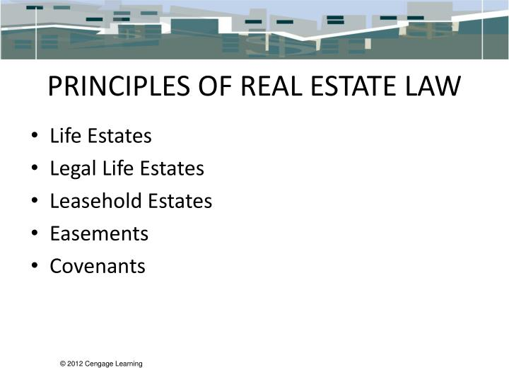 PRINCIPLES OF REAL ESTATE LAW