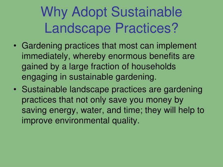 Why Adopt Sustainable Landscape Practices?