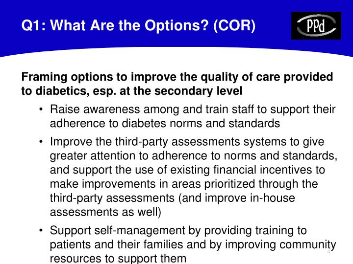 Q1: What Are the Options? (COR)