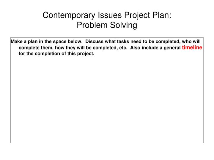 Contemporary Issues Project Plan: