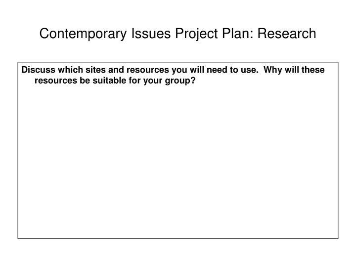 Contemporary issues project plan research