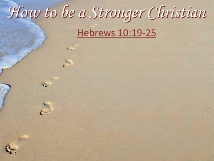 Hebrews 10:19-25