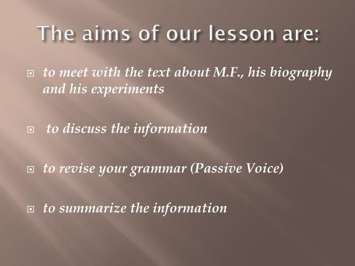 The aims of our lesson are
