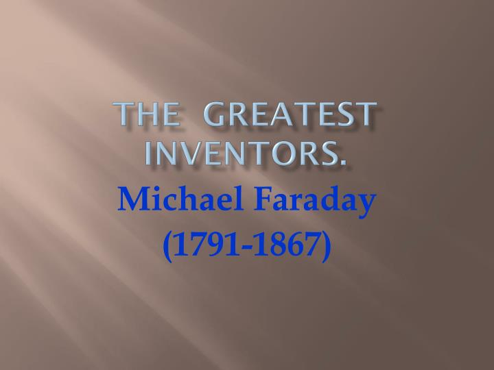The greatest inventors