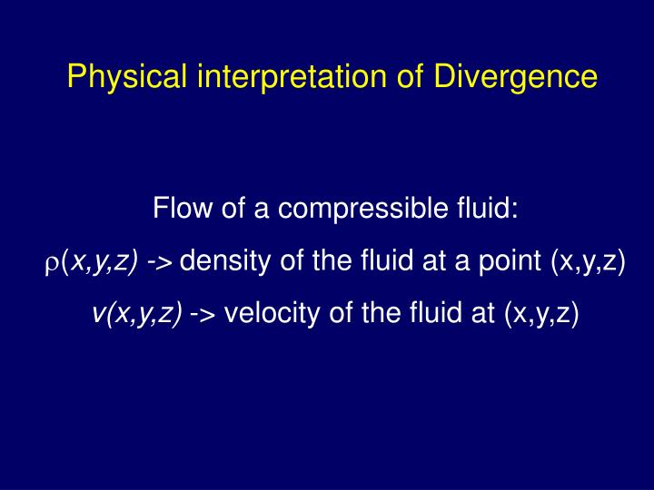 Physical interpretation of Divergence