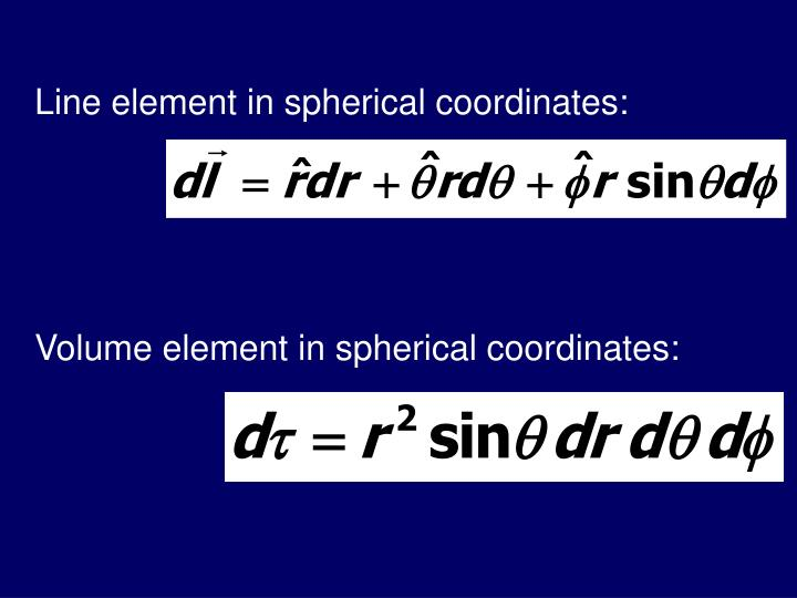 Line element in spherical coordinates: