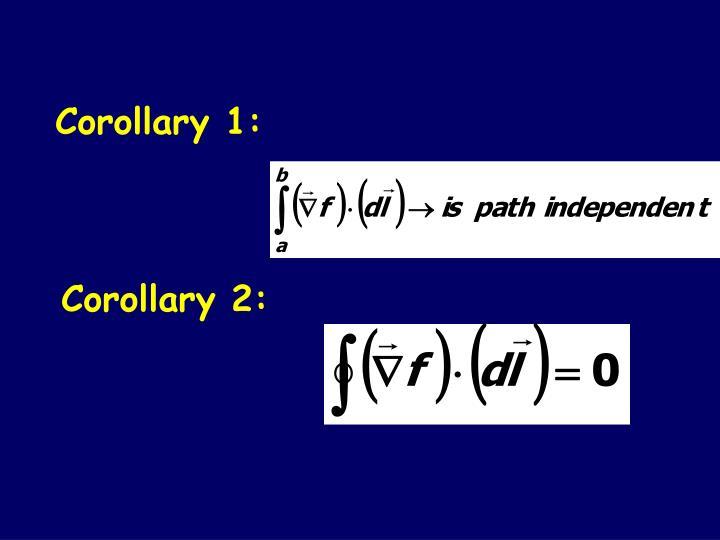 Corollary 1: