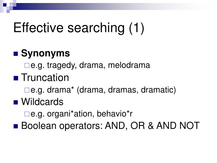 Effective searching (1)