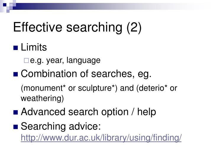 Effective searching (2)