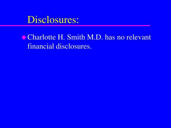 Disclosures: