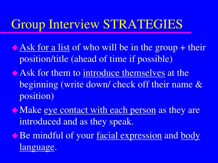 Group Interview STRATEGIES