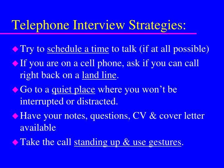 Telephone Interview Strategies: