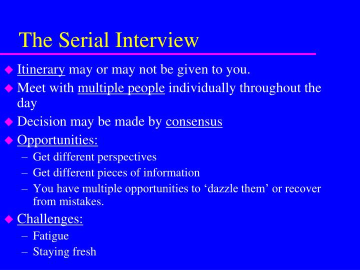 The Serial Interview