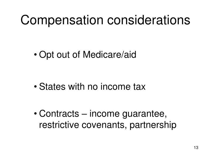 Compensation considerations