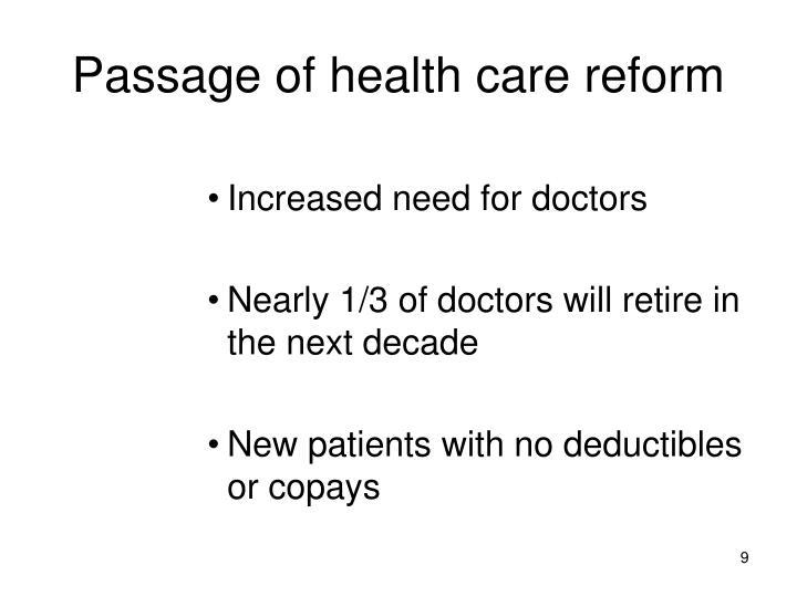 Passage of health care reform