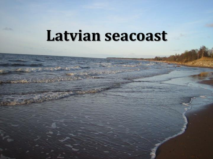 Latvian seacoast