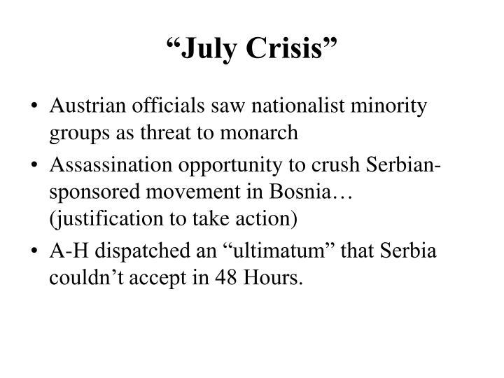 """July Crisis"""