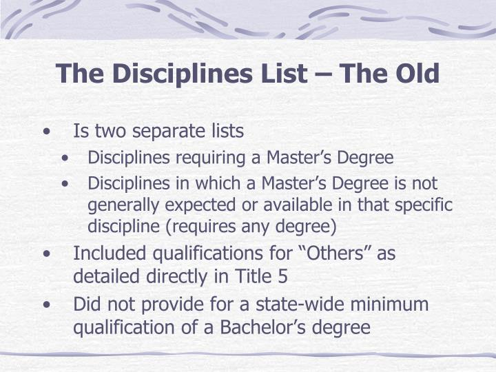 The Disciplines List – The Old