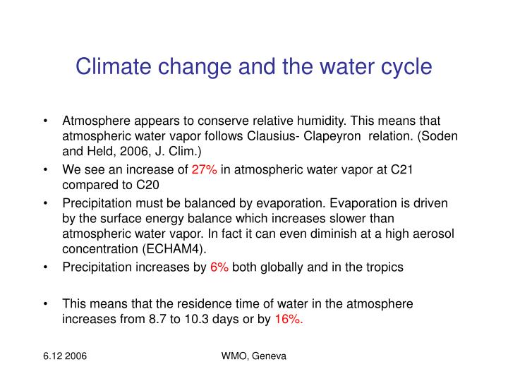 Climate change and the water cycle