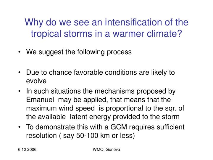 Why do we see an intensification of the tropical storms in a warmer climate?
