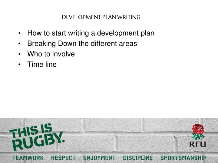 DEVELOPMENT PLAN WRITING