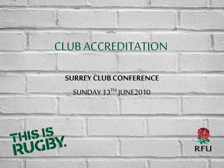 CLUB ACCREDITATION