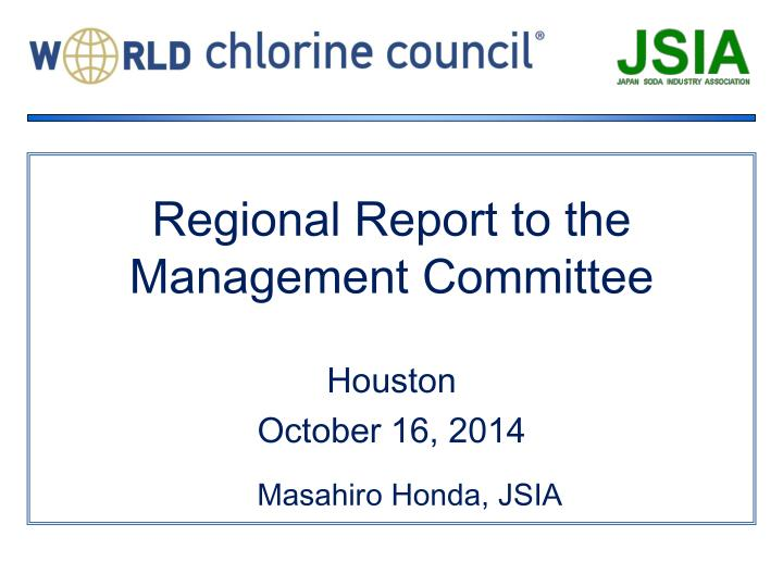 Regional report to the management committee